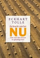 boek de kracht van het Nu - Eckhart Tolle